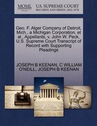 Geo. F. Alger Company Of Detroit, Mich., A Michigan Corporation, Et Al., Appellants, V. John W…