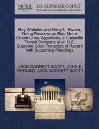 Ray Whitaker And Harry L. Swaim, Doing Business As Blue Motor Coach Lines, Appellants, V…