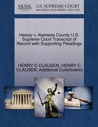 Heisey V. Alameda County U.s. Supreme Court Transcript Of Record With Supporting Pleadings