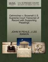Oehmichen V. Brownell U.s. Supreme Court Transcript Of Record With Supporting Pleadings