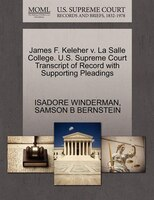 James F. Keleher V. La Salle College. U.s. Supreme Court Transcript Of Record With Supporting…