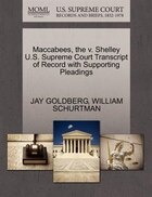 Maccabees, The V. Shelley U.s. Supreme Court Transcript Of Record With Supporting Pleadings
