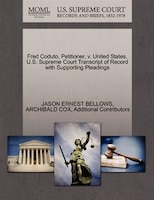 Fred Coduto, Petitioner, V. United States. U.s. Supreme Court Transcript Of Record With Supporting…