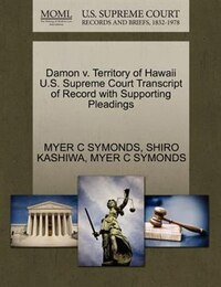 Damon V. Territory Of Hawaii U.s. Supreme Court Transcript Of Record With Supporting Pleadings