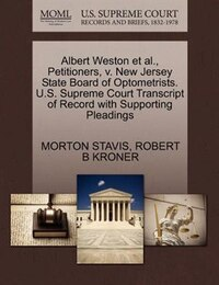 Albert Weston Et Al., Petitioners, V. New Jersey State Board Of Optometrists. U.s. Supreme Court…