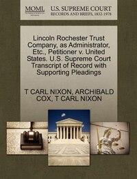 Lincoln Rochester Trust Company, As Administrator, Etc., Petitioner V. United States. U.s. Supreme…