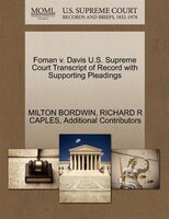 Foman V. Davis U.s. Supreme Court Transcript Of Record With Supporting Pleadings