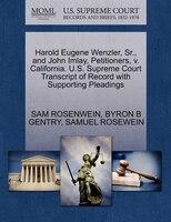Harold Eugene Wenzler, Sr., And John Imlay, Petitioners, V. California. U.s. Supreme Court…