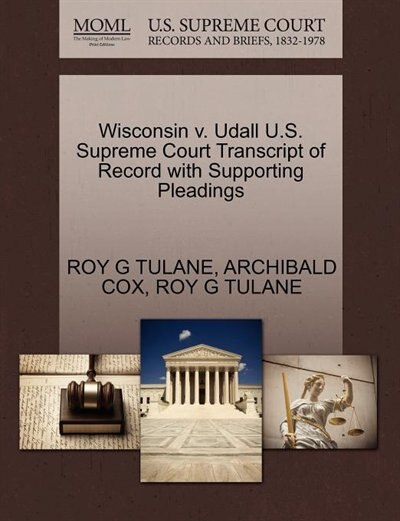 Wisconsin V. Udall U.s. Supreme Court Transcript Of Record With Supporting Pleadings by Roy G Tulane