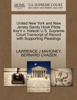 United New York And New Jersey Sandy Hook Pilots Ass'n V. Halecki U.s. Supreme Court Transcript Of…