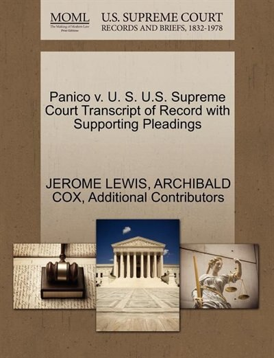 Panico V. U. S. U.s. Supreme Court Transcript Of Record With Supporting Pleadings by Jerome Lewis
