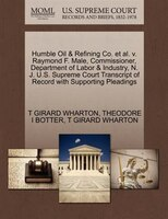 Humble Oil & Refining Co. Et Al. V. Raymond F. Male, Commissioner, Department Of Labor & Industry…