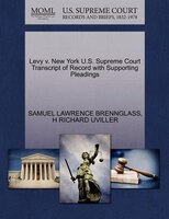 Levy V. New York U.s. Supreme Court Transcript Of Record With Supporting Pleadings
