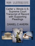 Carter V. Illinois U.s. Supreme Court Transcript Of Record With Supporting Pleadings