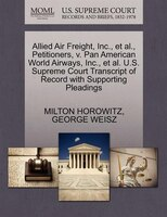 Allied Air Freight, Inc., Et Al., Petitioners, V. Pan American World Airways, Inc., Et Al. U.s…