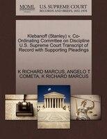 Klebanoff (stanley) V. Co-ordinating Commttee On Discipline U.s. Supreme Court Transcript Of Record…