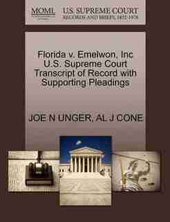 Florida V. Emelwon, Inc U.s. Supreme Court Transcript Of Record With Supporting Pleadings by Joe N Unger
