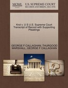 Krol V. U S U.s. Supreme Court Transcript Of Record With Supporting Pleadings