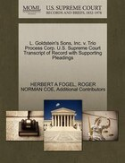 L. Goldstein's Sons, Inc. V. Trio Process Corp. U.s. Supreme Court Transcript Of Record With…