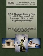P.a.j. Theatres Corp. V. New York U.s. Supreme Court Transcript Of Record With Supporting Pleadings