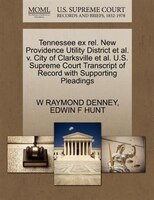 Tennessee Ex Rel. New Providence Utility District Et Al. V. City Of Clarksville Et Al. U.s. Supreme…