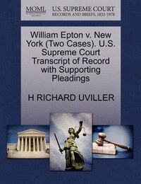 William Epton V. New York (two Cases). U.s. Supreme Court Transcript Of Record With Supporting…