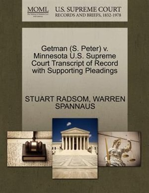 Getman (s. Peter) V. Minnesota U.s. Supreme Court Transcript Of Record With Supporting Pleadings by Stuart Radsom