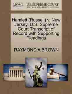 Hamlett (russell) V. New Jersey. U.s. Supreme Court Transcript Of Record With Supporting Pleadings by Raymond A Brown