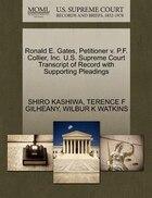 Ronald E. Gates, Petitioner V. P.f. Collier, Inc. U.s. Supreme Court Transcript Of Record With…