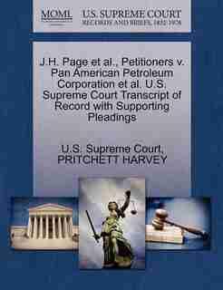 J.h. Page Et Al., Petitioners V. Pan American Petroleum Corporation Et Al. U.s. Supreme Court Transcript Of Record With Supporting Pleadings by U.s. Supreme Court