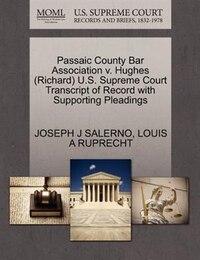 Passaic County Bar Association V. Hughes (richard) U.s. Supreme Court Transcript Of Record With…