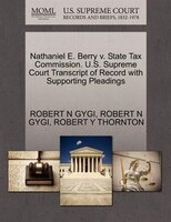 Nathaniel E. Berry V. State Tax Commission. U.s. Supreme Court Transcript Of Record With Supporting…