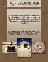 International Terminal Operating Co., Inc., Petitioner, V. N. V. Nederl. Amerik Stoomv. Maats. U.s…