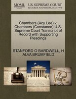 Chambers (acy Lee) V. Chambers (constance) U.s. Supreme Court Transcript Of Record With Supporting…