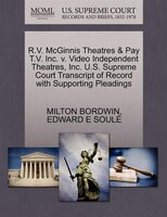 R.v. Mcginnis Theatres & Pay T.v. Inc. V. Video Independent Theatres, Inc. U.s. Supreme Court…