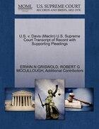 U.s. V. Davis (maclin) U.s. Supreme Court Transcript Of Record With Supporting Pleadings