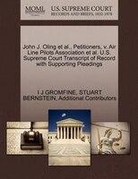 John J. Oling Et Al., Petitioners, V. Air Line Pilots Association Et Al. U.s. Supreme Court…