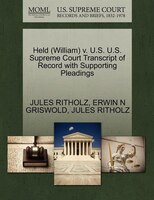 Held (william) V. U.s. U.s. Supreme Court Transcript Of Record With Supporting Pleadings