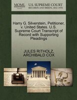 Harry G. Silverstein, Petitioner, V. United States. U.s. Supreme Court Transcript Of Record With…
