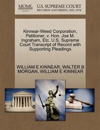 Kinnear-weed Corporation, Petitioner, V. Hon. Joe M. Ingraham, Etc. U.s. Supreme Court Transcript…