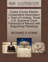 Cooke County Electric Cooperative Association V. Town Of Lindsay, Texas U.s. Supreme Court…