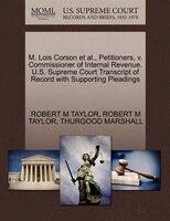 M. Lois Corson Et Al., Petitioners, V. Commissioner Of Internal Revenue. U.s. Supreme Court…