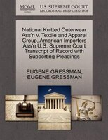 National Knitted Outerwear Ass'n V. Textile And Apparel Group, American Importers Ass'n U.s…