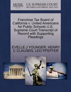 Franchise Tax Board Of California V. United Americans For Public Schools U.s. Supreme Court…