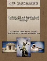 Feinberg V. U S U.s. Supreme Court Transcript Of Record With Supporting Pleadings