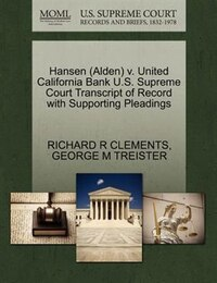 Hansen (alden) V. United California Bank U.s. Supreme Court Transcript Of Record With Supporting…