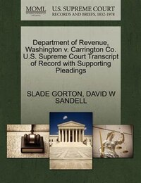 Department Of Revenue, Washington V. Carrington Co. U.s. Supreme Court Transcript Of Record With…