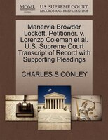 Manervia Browder Lockett, Petitioner, V. Lorenzo Coleman Et Al. U.s. Supreme Court Transcript Of…