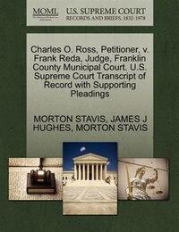 Charles O. Ross, Petitioner, V. Frank Reda, Judge, Franklin County Municipal Court. U.s. Supreme…