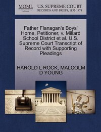 Father Flanagan's Boys' Home, Petitioner, V. Millard School District Et Al. U.s. Supreme Court…